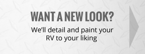want a new look? | we'll detail and paint your rv to your liking